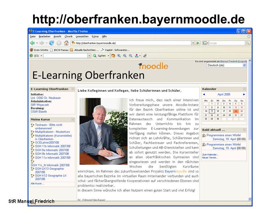 http://oberfranken.bayernmoodle.de StR Manuel Friedrich