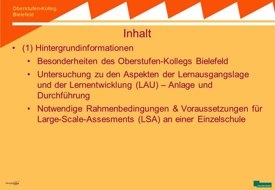 Oberstufen-Kolleg Bielefeld Möglichkeiten und Grenzen von Large-Scale Untersuchungen an Einzelschulen Der Umgang mit institutioneller und individuelle