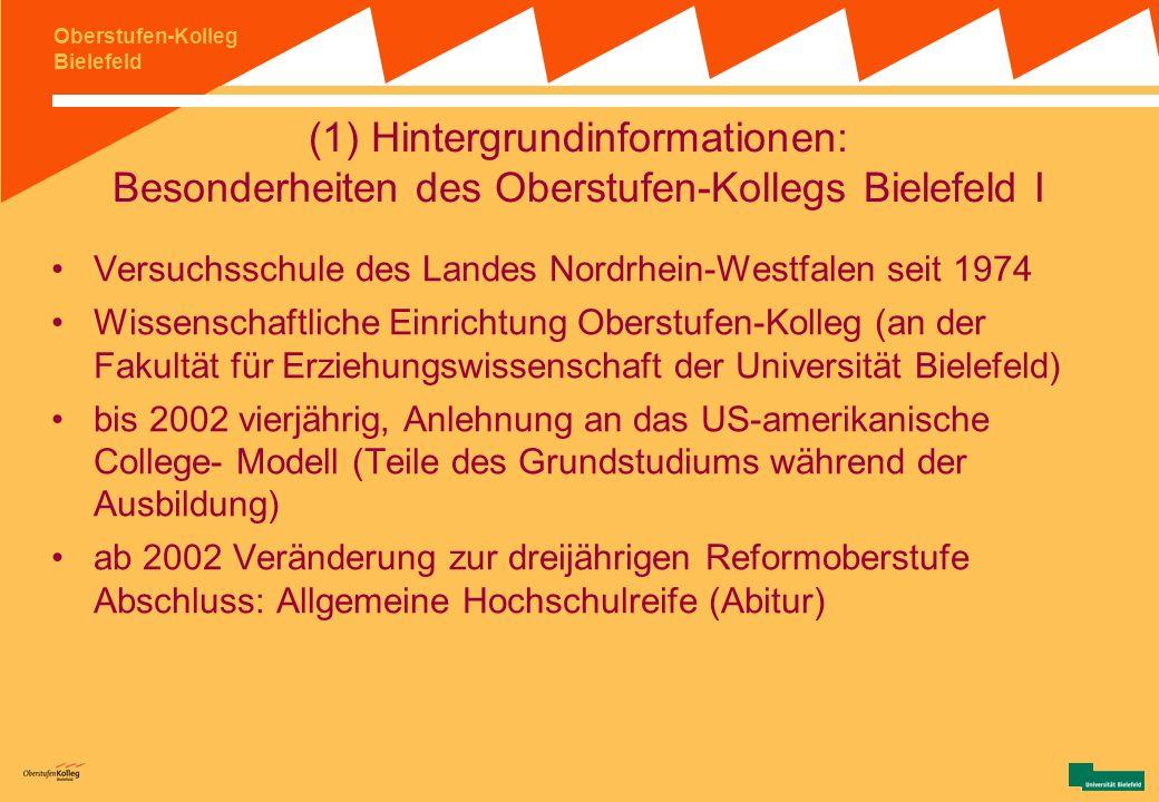 Oberstufen-Kolleg Bielefeld Inhalt (2) LAU am OS Möglichkeiten und Grenzen der Datenauswertung institutionelle Rückmeldungen individuelle Schülerrückm