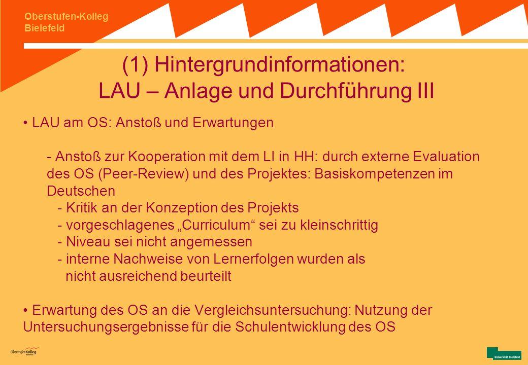 Oberstufen-Kolleg Bielefeld Abbildung: Bsp. einer klassenbezogenen Rückmeldung aus LAU 7 (Quelle: Weinert, F. E. (2002) Leistungsmessungen in Schulen.