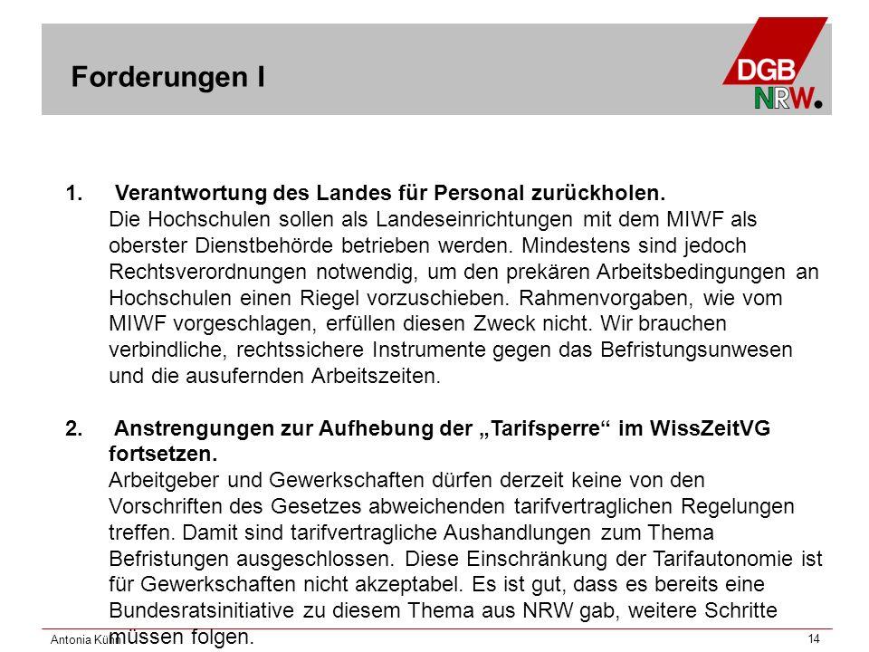 Antonia Kühn 14 1. Verantwortung des Landes für Personal zurückholen.