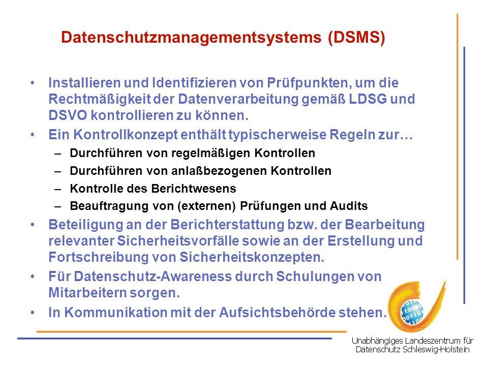 Datenschutzmanagementsystems (DSMS) Installieren und Identifizieren von Prüfpunkten, um die Rechtmäßigkeit der Datenverarbeitung gemäß LDSG und DSVO k