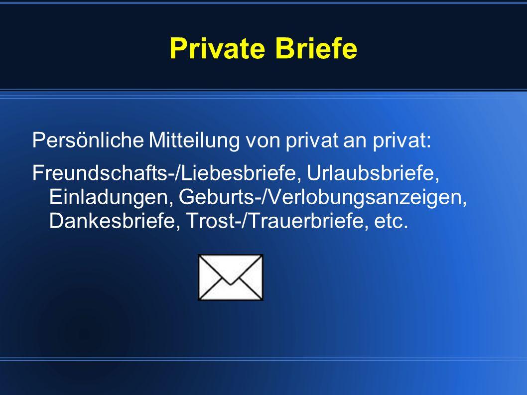 Private Briefe Persönliche Mitteilung von privat an privat: Freundschafts-/Liebesbriefe, Urlaubsbriefe, Einladungen, Geburts-/Verlobungsanzeigen, Dank