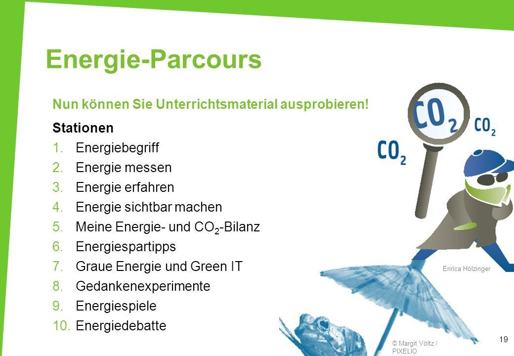 Energie-Parcours Nun können Sie Unterrichtsmaterial ausprobieren! Stationen 1.Energiebegriff 2.Energie messen 3.Energie erfahren 4.Energie sichtbar ma