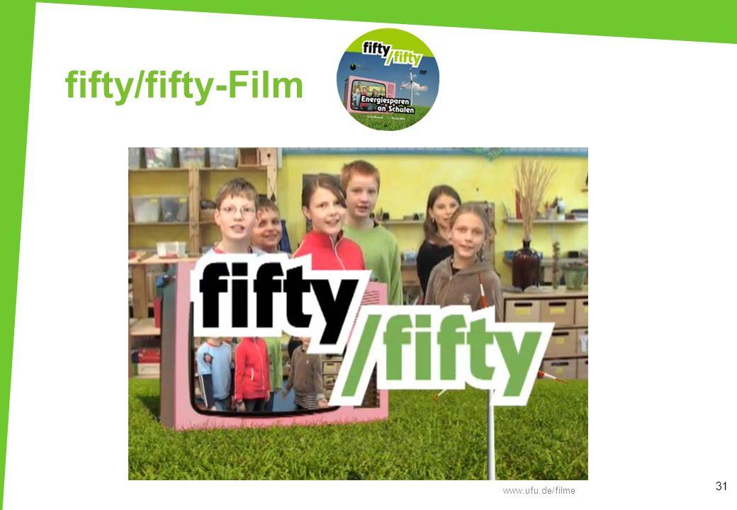 fifty/fifty-Film 31 www.ufu.de/filme