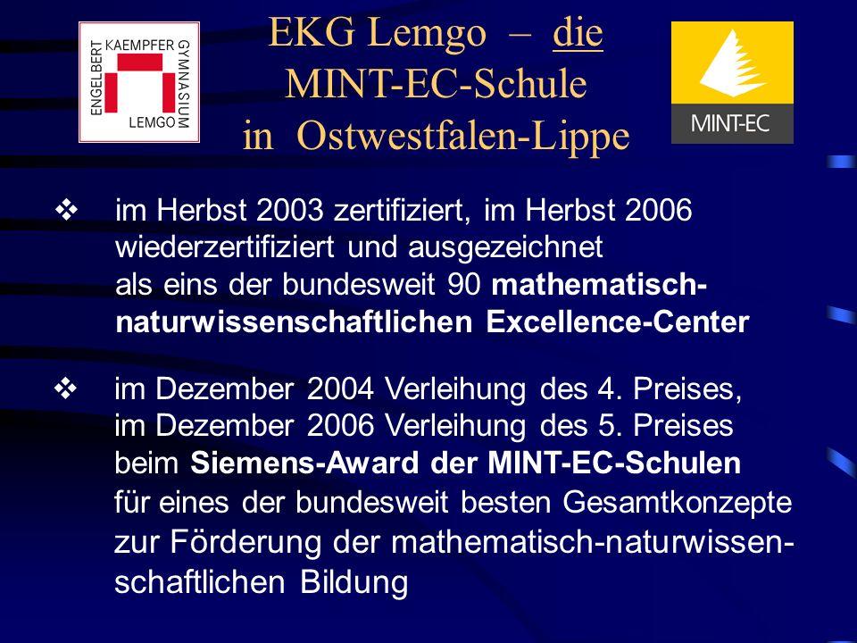 EKG Lemgo – die MINT-EC-Schule in Ostwestfalen-Lippe im Herbst 2003 zertifiziert, im Herbst 2006 wiederzertifiziert und ausgezeichnet als eins der bun