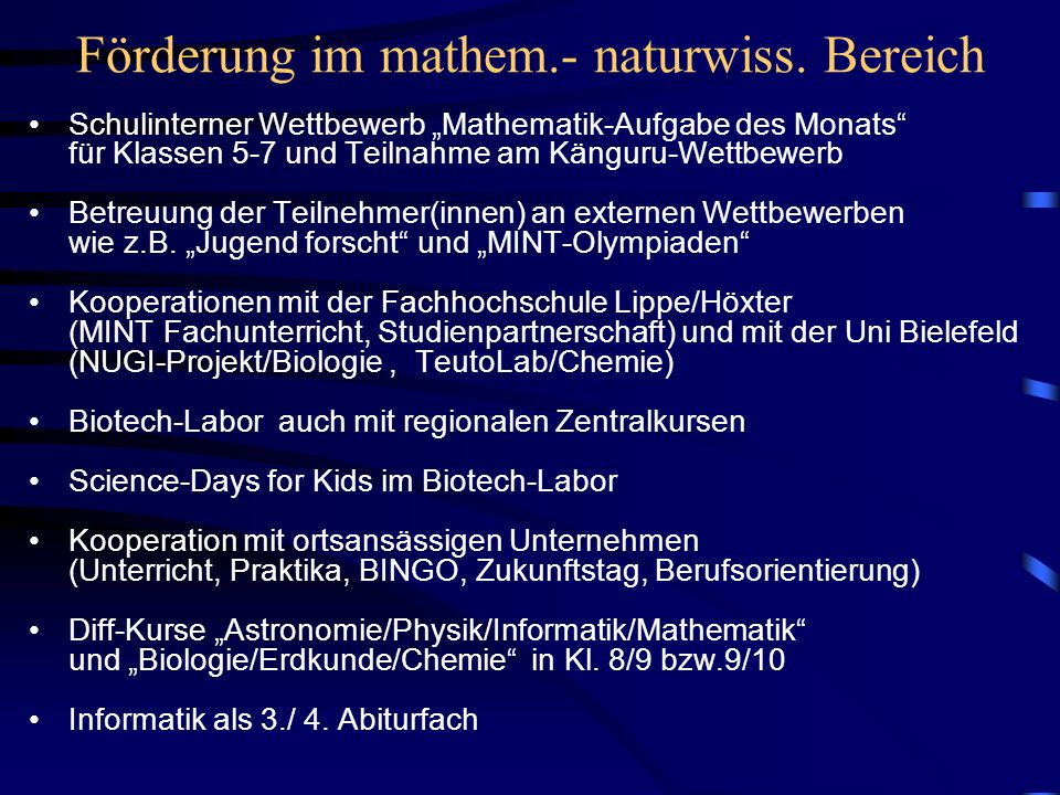 AG-Angebote im MINT-Bereich Projekt Kleine Forscher fördern mit MINT-AGs (Klasse 5-7) Mathe-AGs und Workshops Tastschreibkurs und Roboter-AG Physik-Experimentier-AG Biologie-Experimentier-AG Chemie-Experimentier-AG chemische TeutoLab-Experimente mit Grundschülern