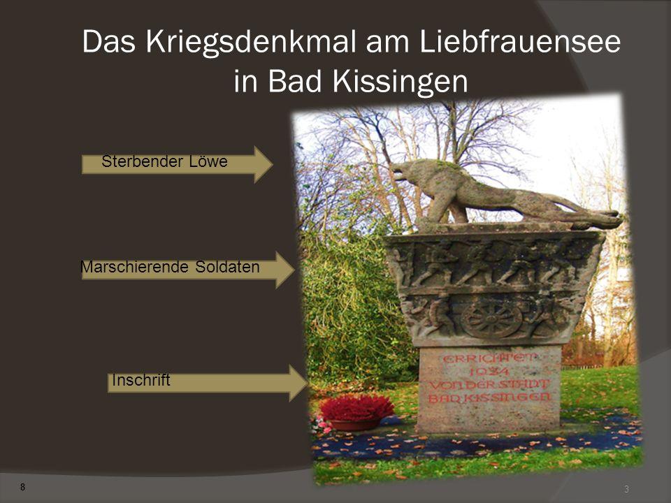3 Das Kriegsdenkmal am Liebfrauensee in Bad Kissingen Sterbender Löwe Marschierende Soldaten Inschrift 8