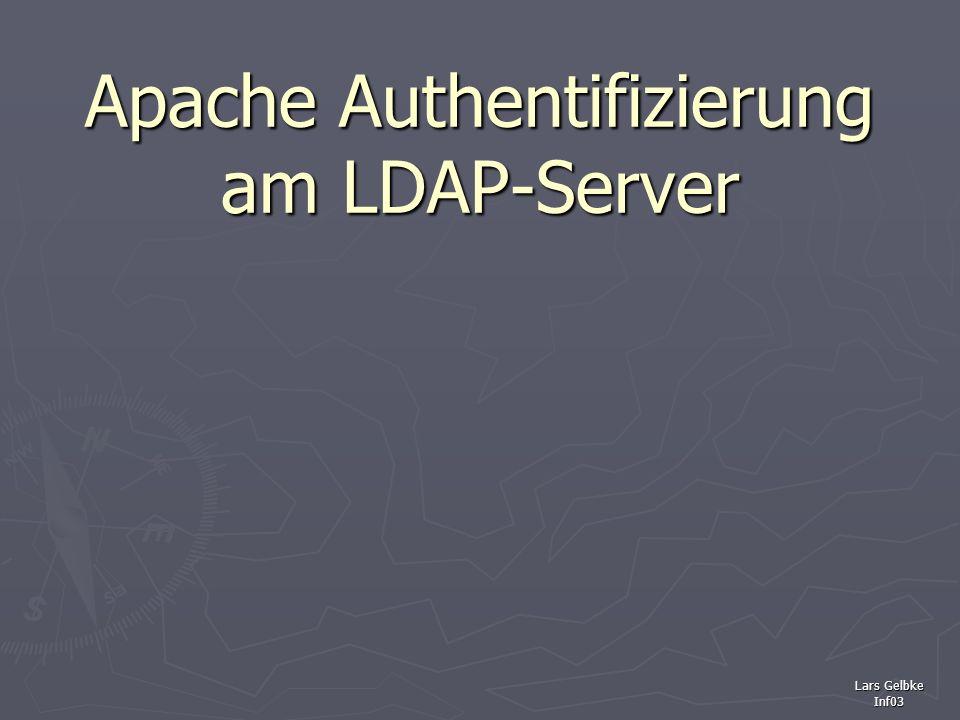 Lars Gelbke Inf03 Apache Authentifizierung am LDAP-Server