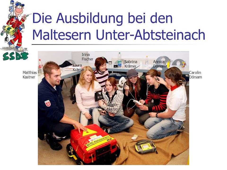 Die Ausbildung der Schulsanis Ausgebildet werden wir Schulsanis durch die Malteser Unter-Abtsteinach. Seit einigen Jahren pflegt die Schule wieder die