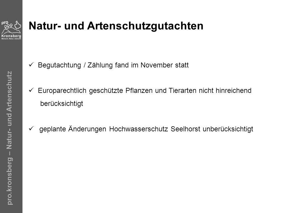 pro.kronsberg – Natur- und Artenschutz Natur- und Artenschutzgutachten Begutachtung / Zählung fand im November statt Europarechtlich geschützte Pflanz