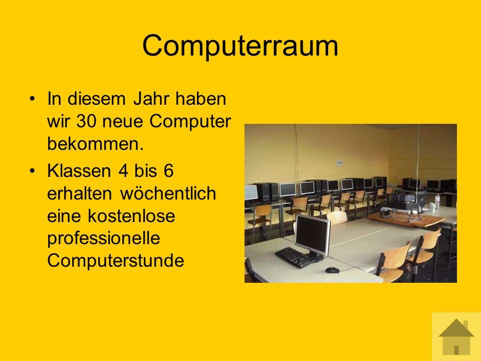 Computerraum In diesem Jahr haben wir 30 neue Computer bekommen.