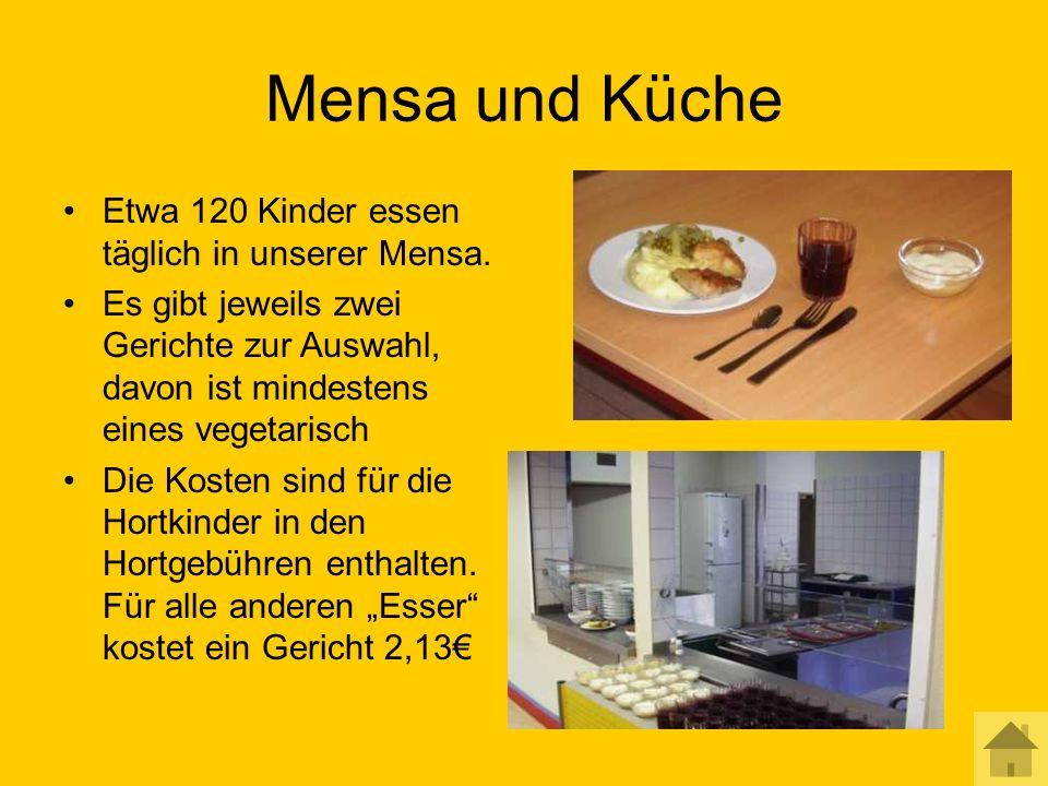 Mensa und Küche Etwa 120 Kinder essen täglich in unserer Mensa.