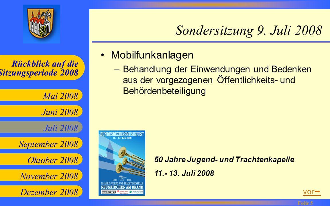 Juni 2008 Juli 2008 September 2008 Oktober 2008 Mai 2008 Rückblick auf die Sitzungsperiode 2008 Folie 5 November 2008 Dezember 2008 Sondersitzung 9. J