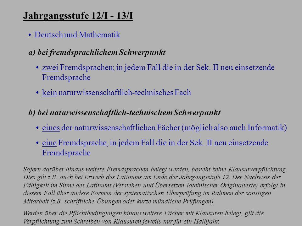 Klausurverpflichtung (Mindestbelegung) bei Belegung von zwei Fremdsprachen oder zwei naturwissenschaftlich-technischen Fächern (ohne die vier Abiturfä