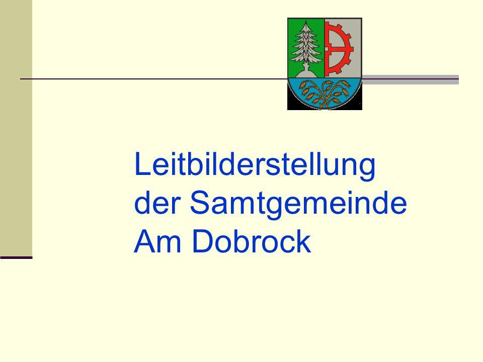 Leitbilderstellung der Samtgemeinde Am Dobrock