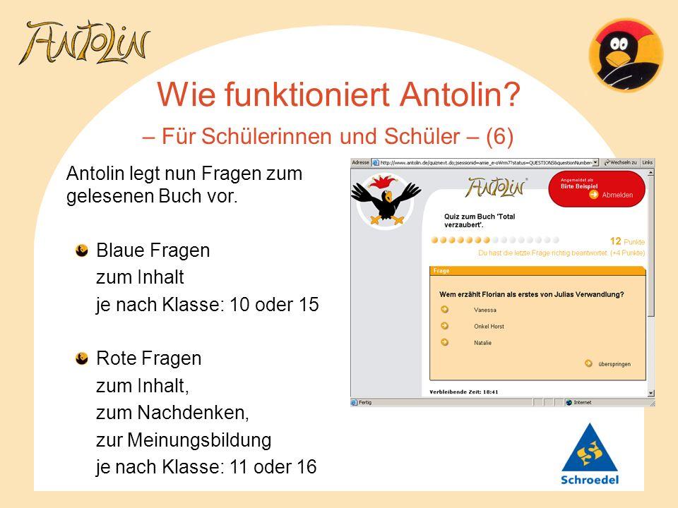 Wie funktioniert Antolin? – Für Schülerinnen und Schüler – (6) Antolin legt nun Fragen zum gelesenen Buch vor. Blaue Fragen zum Inhalt je nach Klasse: