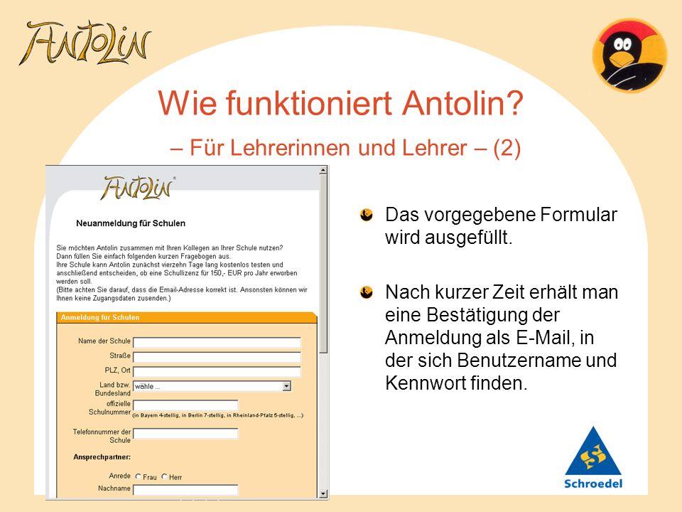 Wie funktioniert Antolin? – Für Lehrerinnen und Lehrer – (2) Das vorgegebene Formular wird ausgefüllt. Nach kurzer Zeit erhält man eine Bestätigung de