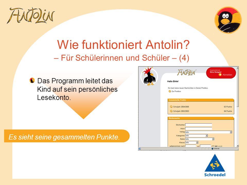 Wie funktioniert Antolin? – Für Schülerinnen und Schüler – (4) Das Programm leitet das Kind auf sein persönliches Lesekonto. Es sieht seine gesammelte