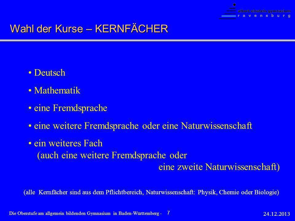 Deutsch Mathematik eine Fremdsprache eine weitere Fremdsprache oder eine Naturwissenschaft ein weiteres Fach (auch eine weitere Fremdsprache oder eine