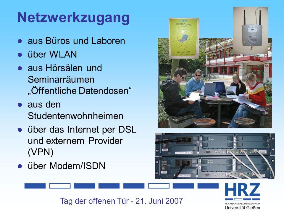 Tag der offenen Tür - 21. Juni 2007 Netzwerkzugang aus Büros und Laboren über WLAN aus Hörsälen und Seminarräumen Öffentliche Datendosen aus den Stude