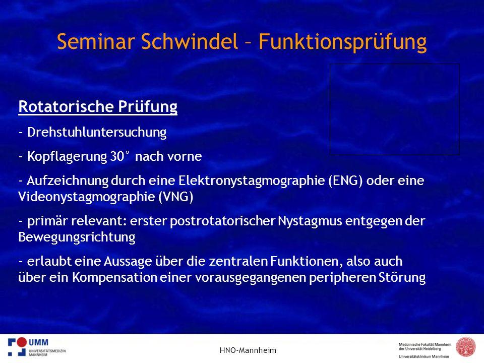 HNO-Mannheim Seminar Schwindel – Funktionsprüfung Rotatorische Prüfung - Drehstuhluntersuchung - Kopflagerung 30° nach vorne - Aufzeichnung durch eine