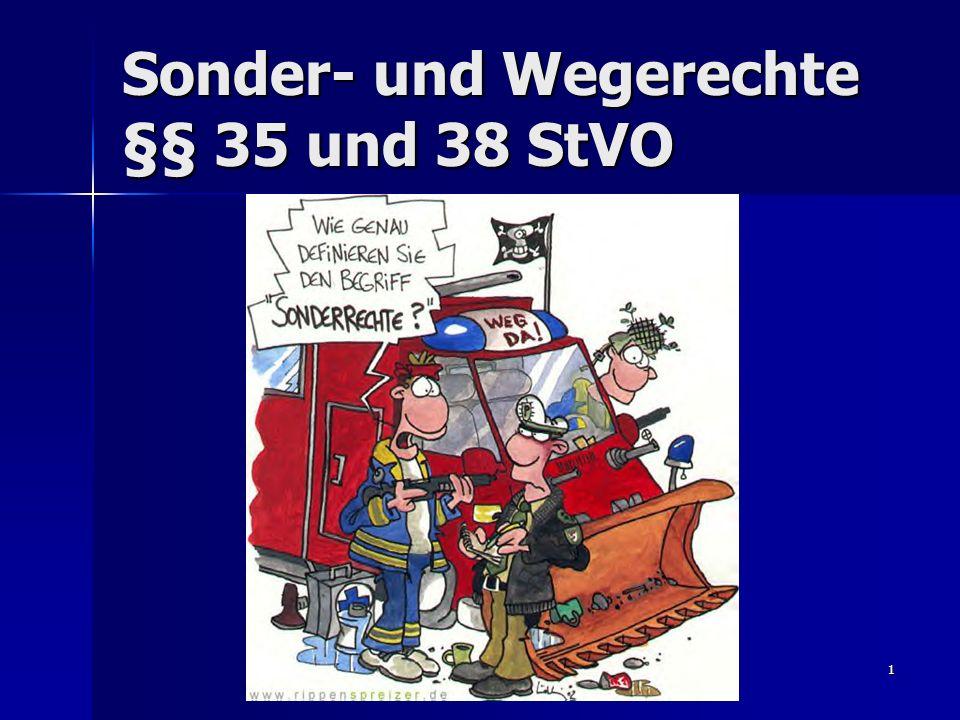 1 Sonder- und Wegerechte §§ 35 und 38 StVO