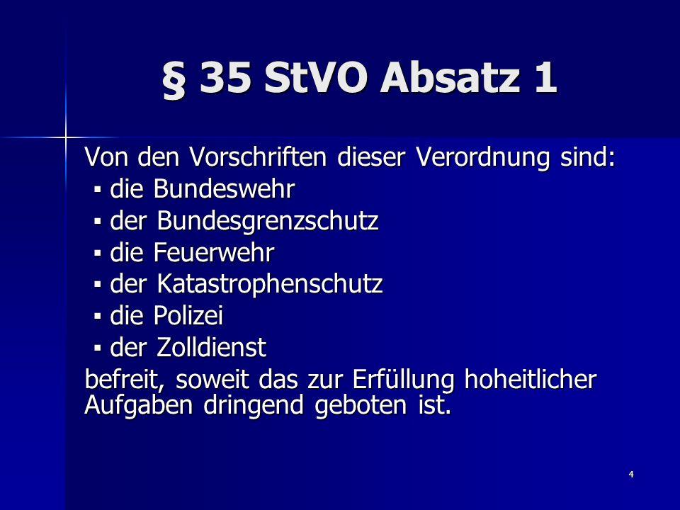 15 Allg.Benutzung von blauem Blinklicht § 38 Abs.