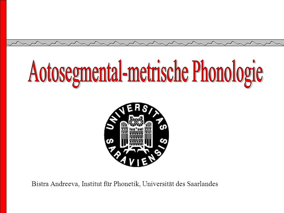 Autosegmental-Metrische Phonologie Trager, G.L. and Smith, H.