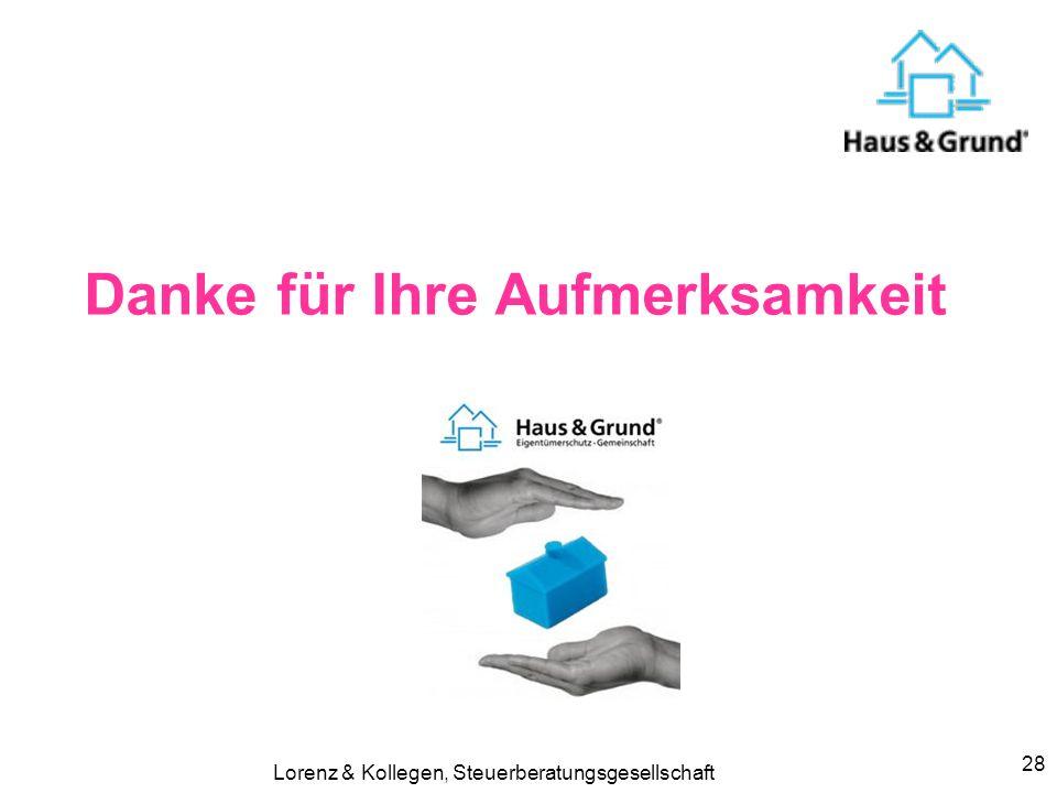 Lorenz & Kollegen, Steuerberatungsgesellschaft 28 Danke für Ihre Aufmerksamkeit