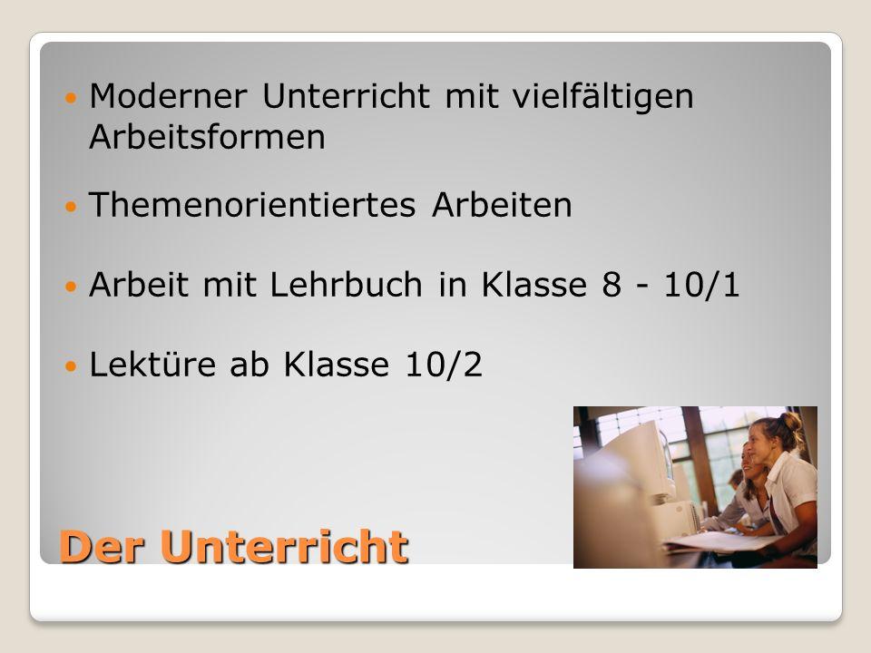 Der Unterricht Arbeit mit Lehrbuch in Klasse 8 - 10/1 Themenorientiertes Arbeiten Moderner Unterricht mit vielfältigen Arbeitsformen Lektüre ab Klasse