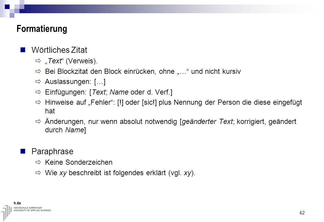 Formatierung Wörtliches Zitat Text (Verweis).