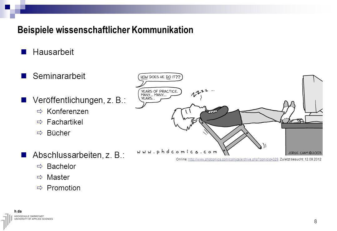 Beispiele wissenschaftlicher Kommunikation Hausarbeit Seminararbeit Veröffentlichungen, z.