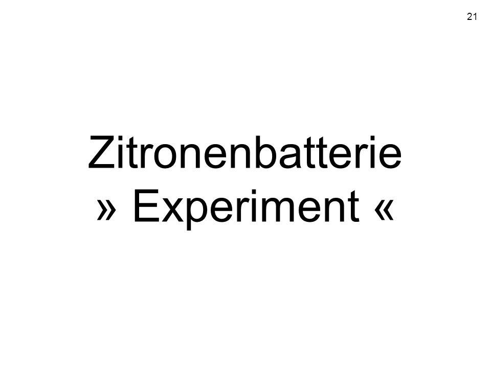21 Zitronenbatterie » Experiment «