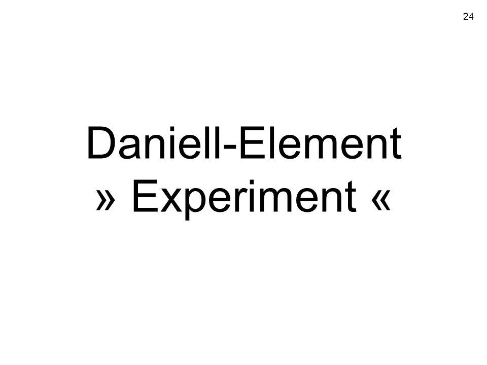 24 Daniell-Element » Experiment «