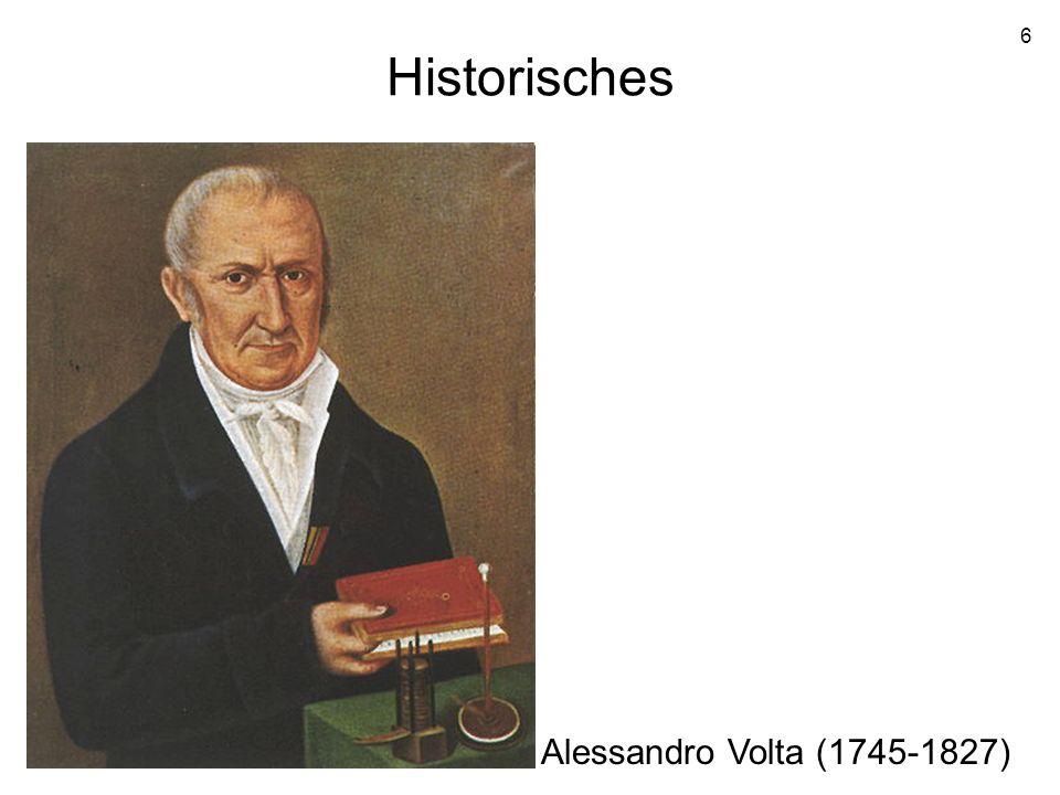 6 Historisches Alessandro Volta (1745-1827)