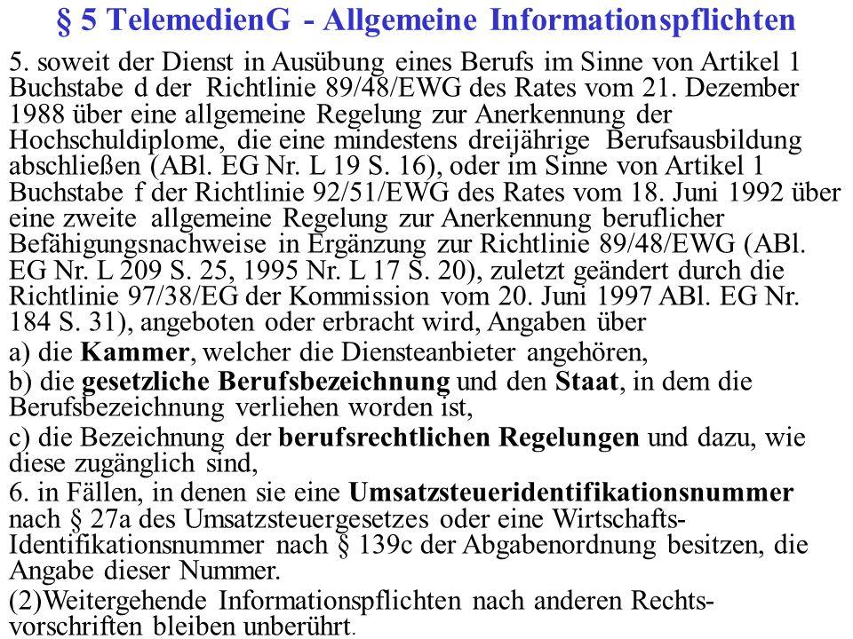 § 5 TelemedienG - Allgemeine Informationspflichten 5.