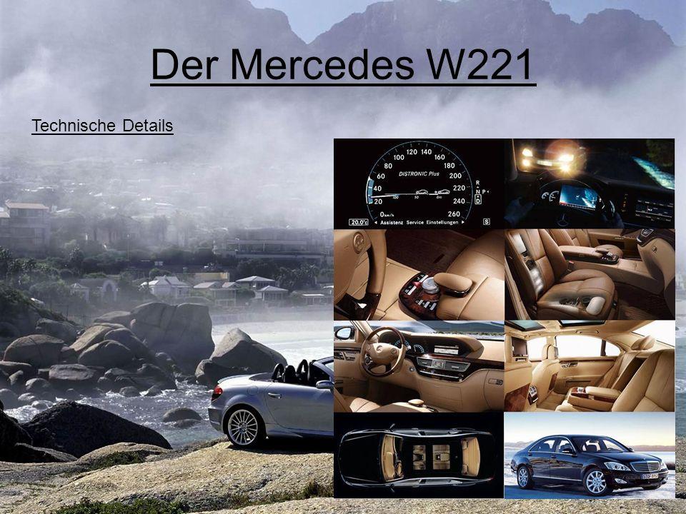Der Mercedes W221 Außenmaße
