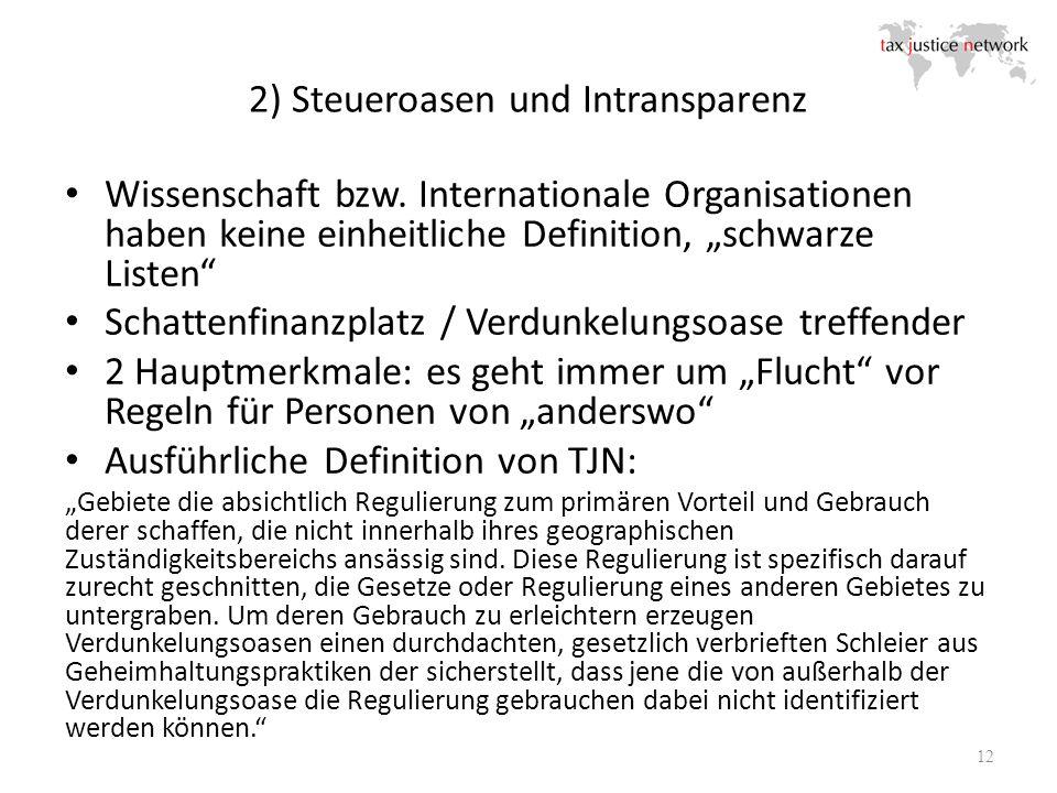 2) Steueroasen und Intransparenz Wissenschaft bzw.