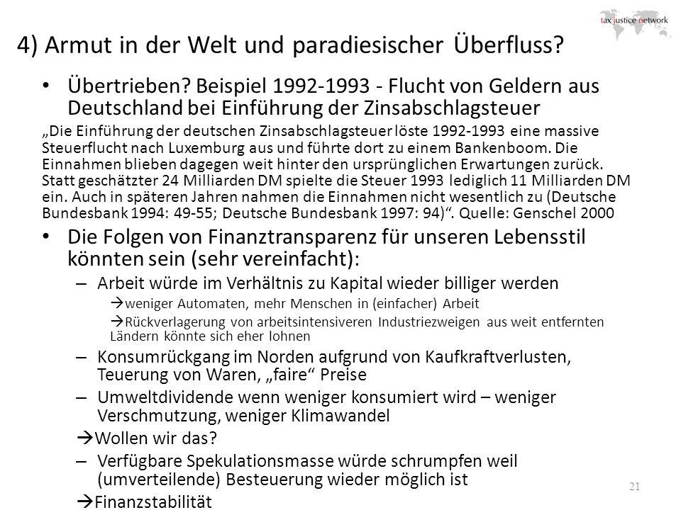 4) Armut in der Welt und paradiesischer Überfluss? Übertrieben? Beispiel 1992-1993 - Flucht von Geldern aus Deutschland bei Einführung der Zinsabschla
