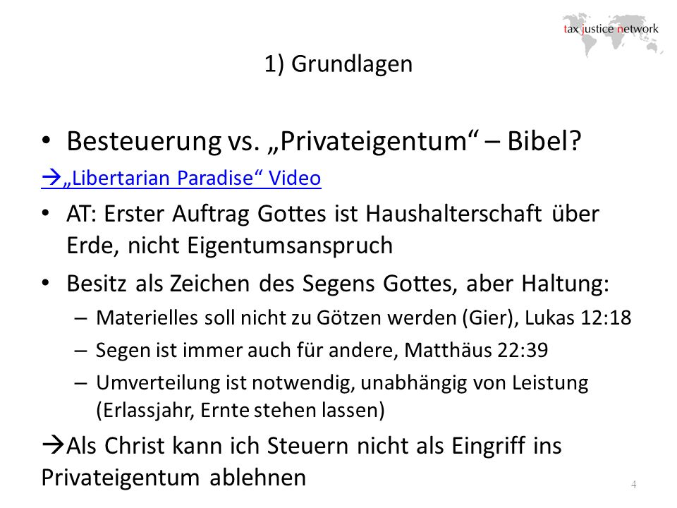 1) Grundlagen 4 Besteuerung vs. Privateigentum – Bibel? Libertarian Paradise Video AT: Erster Auftrag Gottes ist Haushalterschaft über Erde, nicht Eig