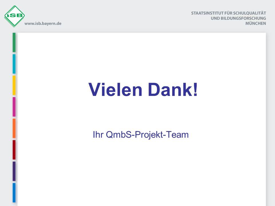 Vielen Dank! Ihr QmbS-Projekt-Team