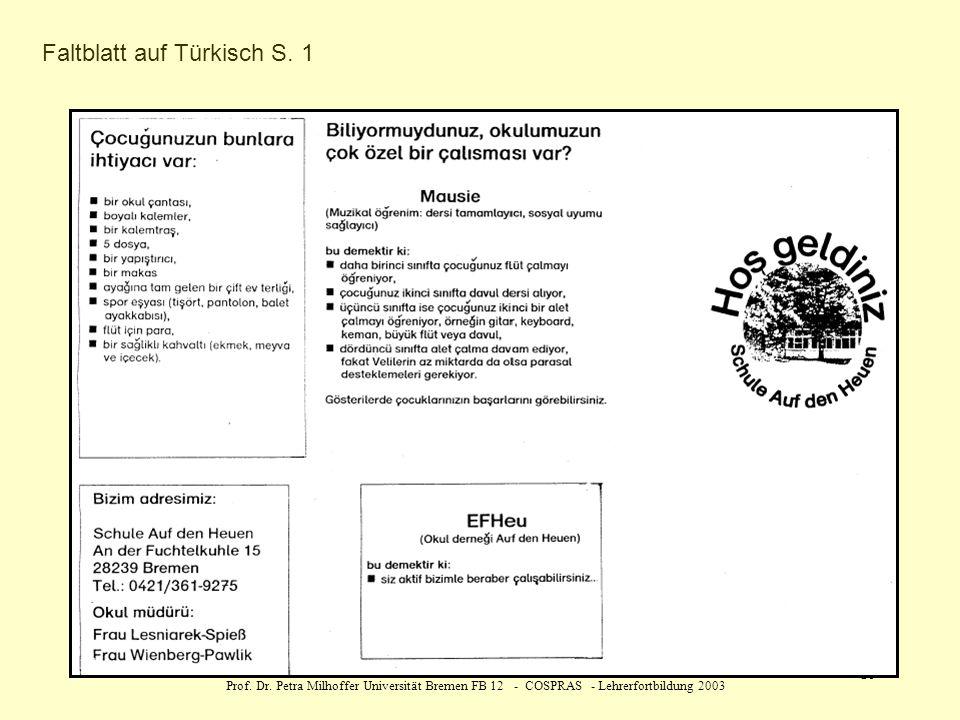 Prof. Dr. Petra Milhoffer Universität Bremen FB 12 - COSPRAS - Lehrerfortbildung 2003 19 Faltblatt auf Türkisch S. 1