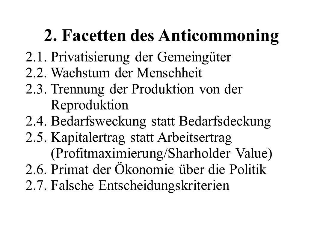 3.Facetten des Commoning 3.1. Ablösung des Profitsystems 3.2.