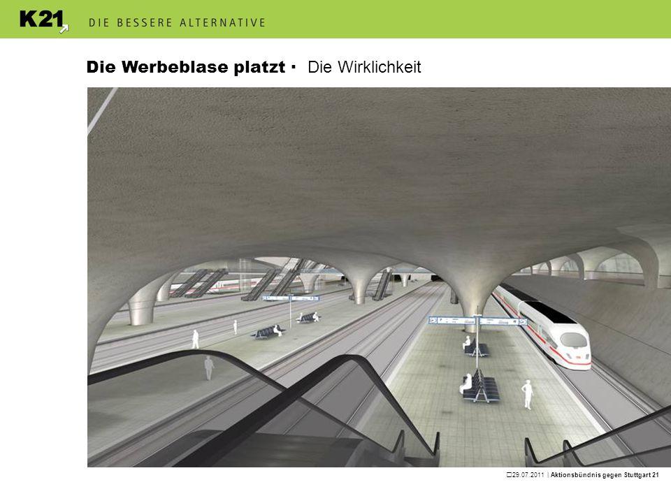 29.07.2011 | Aktionsbündnis gegen Stuttgart 21 Das Projekt wird immer absurder Die DB wird erklären müssen, wie es zu dieser Kostenexplosion kam.