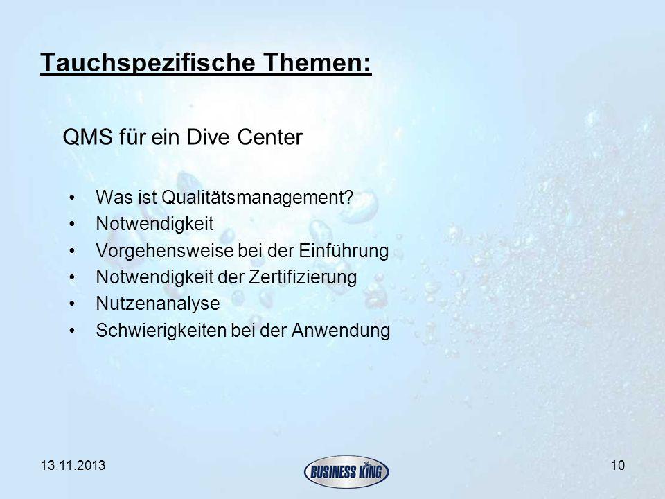 Tauchspezifische Themen: QMS für ein Dive Center Was ist Qualitätsmanagement? Notwendigkeit Vorgehensweise bei der Einführung Notwendigkeit der Zertif