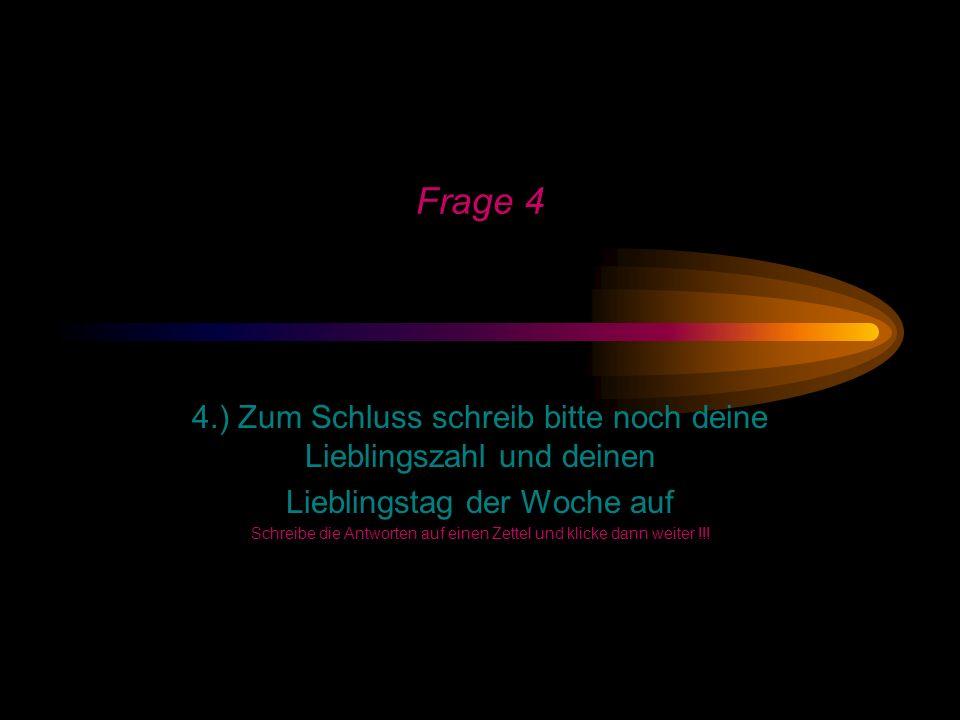 Frage 3 3.) Denke an Leute, die dich auch kennen und vergleiche Sie mit den folgenden Farben: (Bitte jede Person nur 1 x aufschreiben) a.) gelb b.) or