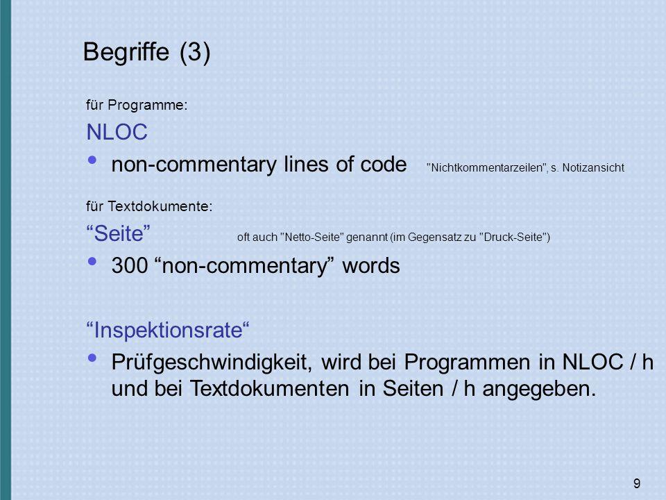9 Begriffe (3) für Programme: NLOC non-commentary lines of code Nichtkommentarzeilen , s.