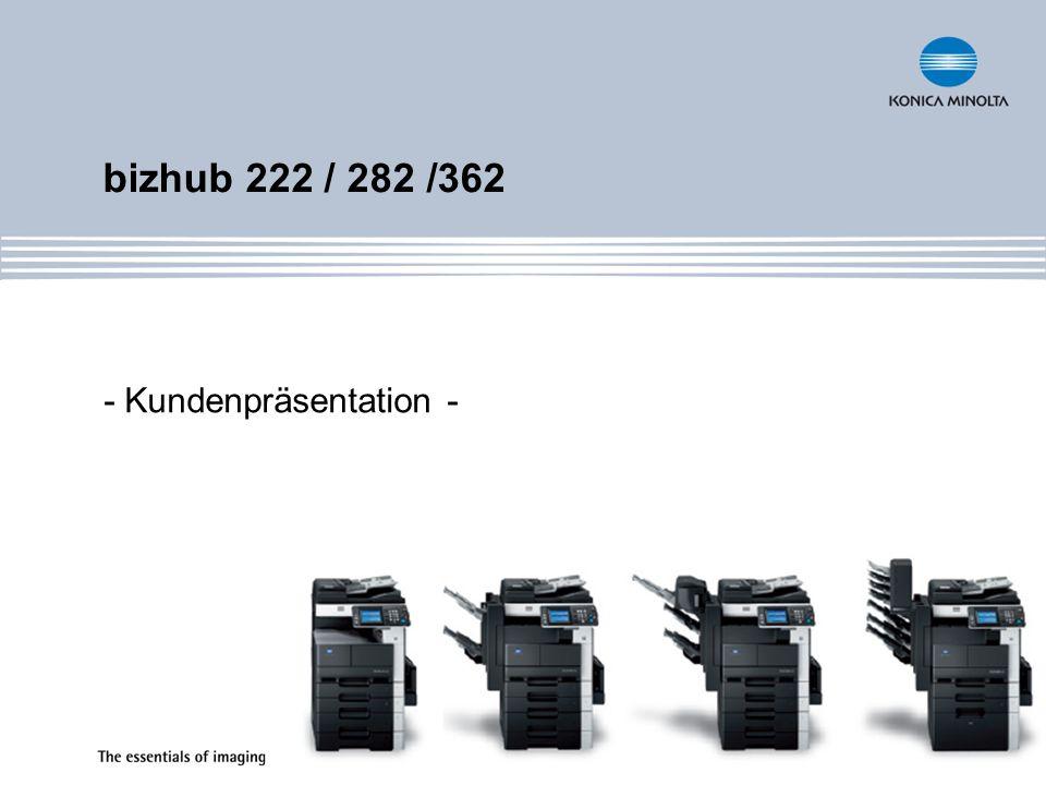 bizhub 222 / 282 / 362 Kompakte Vielseitigkeit in Schwarzweiß