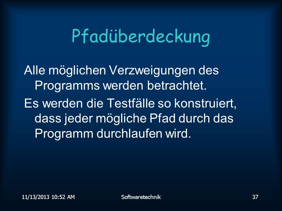 11/13/2013 10:54 AMSoftwaretechnik36 Testfälle Sinnvoll: 1, 0, -1, 60 (28.